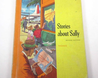 Stories About Sally Vintage 1960s Children's School Reader or Textbook by Ginn and Co.