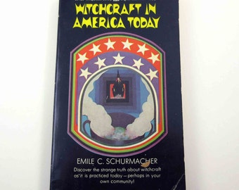 Witchcraft in America Today Vintage 1970s Book by Emile C. Schurmacher