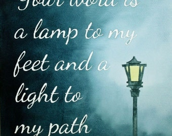 Watercolor Painting Print, Psalm 119:105, Your Word is a Lamp to my Feet and a Light to my Path, Christian, Scripture, Lettering, Sign