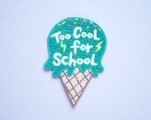 Too Cool For School - Ice Cream Iron On Patch