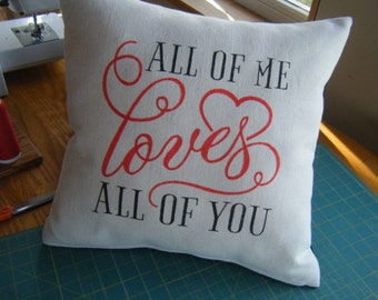 Pillow - All of Me Loves all of You