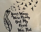 Memory shirt remembrance Your wings were ready by my heart was not tee vinyl glitter heat press transfer tshirt shirt funny saying
