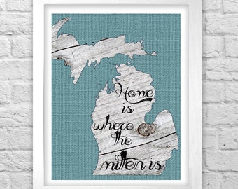 Home Is Where the Mitten Is Michigan wall art print