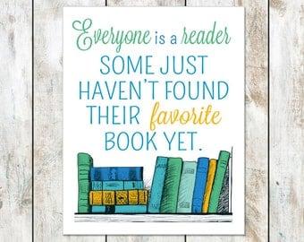 Everyone is a Reader Art Print - Educator School Classroom Wall Decor - Reading Corner Print