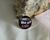 Fight Like A Girl Glass Pendant Necklace