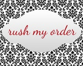 Rush my order -- 5  business day --add on to order