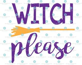 Witch Please digital cut file: svg, dxf