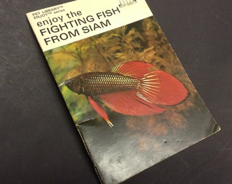 Enjoy the Fighting Fish From Siam book from Pet Library series Betta