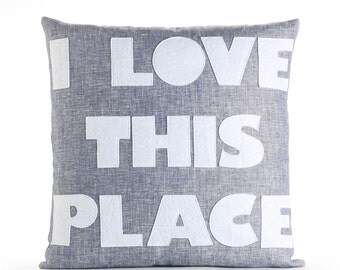 "I Love This Place 22""x22"" Linen Pillow"