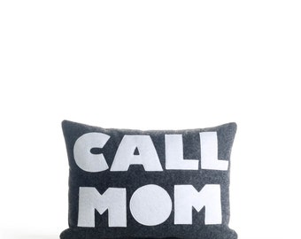 "Decorative Pillow, Throw Pillow, ""Call Mom"" pillow, 10x14 inch"