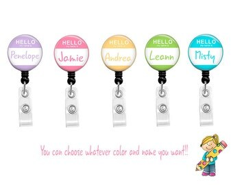 Personalized HELLO My Name Is Retractable Badge Reel Holder ID Clip You Pick The Name and Color
