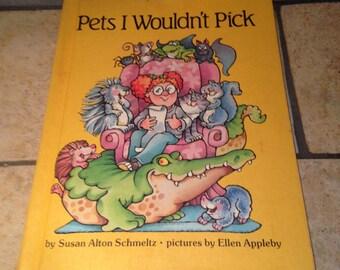 1982 Pets I Wouldn't Pick Children's Book
