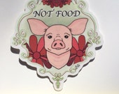 Pig, not food - sticker