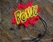 POW! Neon Sign, Ready-made