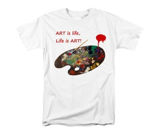 Art Is Life  ARTIST's Palette T-shirt, RED Typography, Uni-Sex Clothing, Wearable Art, Contemporary Design, White Shirt For Men or Women