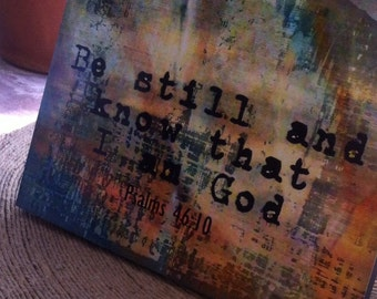 Wood panel art print Be Still and Know that I am God 8x10 onch