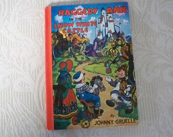 """Vintage Book Children's Book """"Raggedy Ann in the Snow White Castle"""" 1960 Collectible Book"""