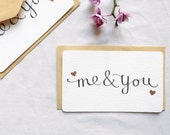 Valentines calligraphy card and envelope with metallic foil copper hearts modern romance me and you blank