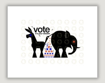 Funny Political Art, Vote, political satire, republican elephant, democrat donkey, 2018 election, political poster, dorm poster, patriotic
