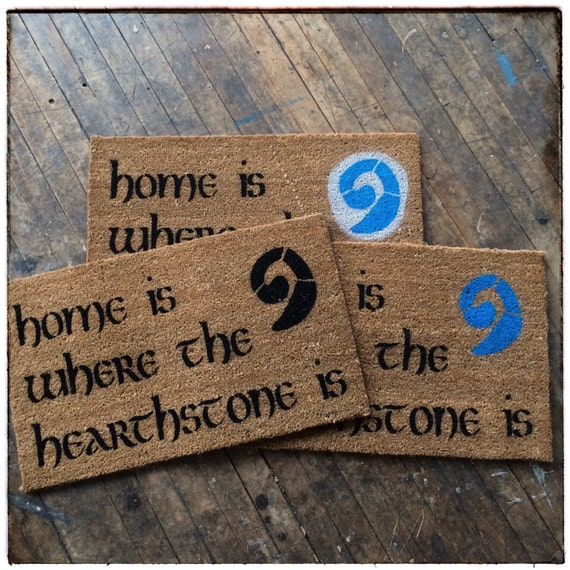 Home is where the hearthstone is doormat warcraft geek nerd - Geeky doormats ...
