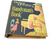Handyman's Book, 1966 Better Homes And Gardens Vintage How To Book