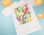 Peace Love Vegetables Shirt or Onesie, Colorful Vegetarian Shirt Child's Vegetable Lover Shirt (09292014b)