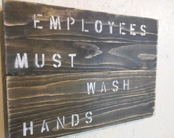 Employees Must Wash Hands Wooden Wall Hanging