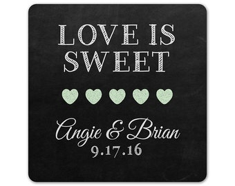 Custom Favor Labels - Chalkboard Stickers - Love is Sweet - Personalized Labels - Custom Stickers - Wedding Favor Stickers - Square