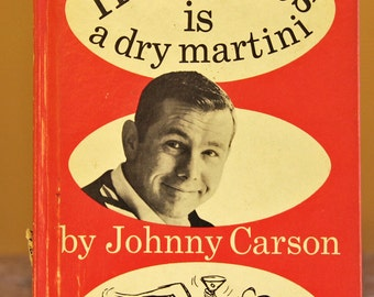 Johnny Carson's Happiness is a Dry Martini - humor book - 1965 first edition - great conversation piece or bathroom book!!