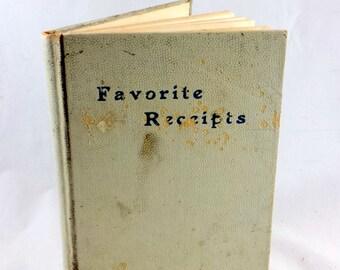 Favorite Receipts. Antique Recipe Book. Antique Church Cookbook. Late 1800s. Congregational Church, Elizabethtown New York. Church Recipes