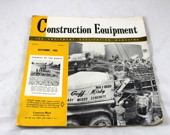 Vintage Construction Equipment Magazine. October 1953. Equipment Application Magazine. Cranes, Bulldozers, Tractors, Cement Truck, Payloader