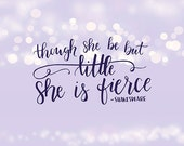 Nursery Wall Art, Though She be but Little She is Fierce, Purple Nursery Art, Lavender Nursery, Shabby Chic Wall Decor, Shabby Chic Wall Art