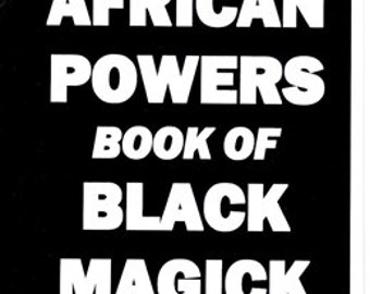 THE 7 AFRICN POWERS Book of Black MAgick Curses