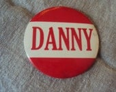"Large 3 1/2 "" Vintage 50s  Amusement Park Red and White NAME Badge Pin DANNY"