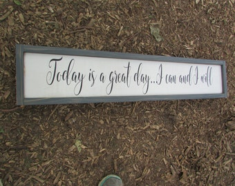 Today is a great day...I can and I will Doorway Sign | Subway style sign | Hand Painted Hanging Wood Sign