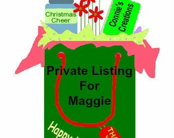 Private Listing for Maggie