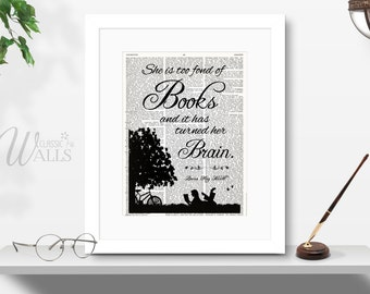 She Is Too Fond Of Books And It Has Turned Her Brain - Louisa May Alcott Quote, Vintage Dictionary Art Print, Upcycled Book Page, Bookworm