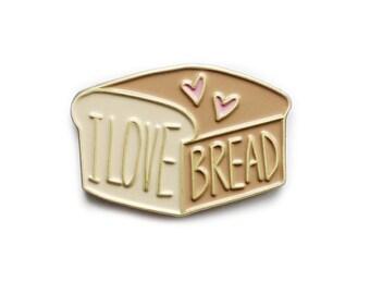 I love bread enamel lapel pin