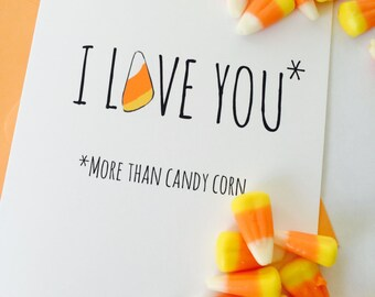 Funny Halloween Card. Candy Corn Card.  Halloween Cards. I Love You Card. Blank Inspirational