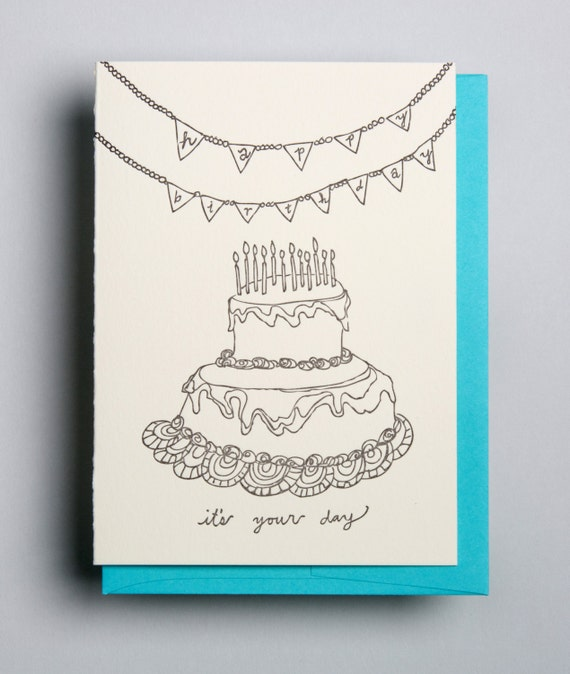 """letterpress card,  """"Happy Birthday, it's your day"""""""