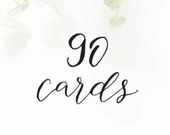 90 CARDS - for cards with the SAME customization only