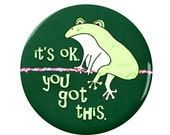 Brave Frog Magnet or Button -M5- | Funny Magnet | Funny Button