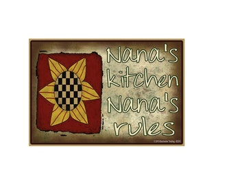 "Nana's Kitchen, Nana's Rules Sunflower Funny Fridge Refrigerator Magnet 3.5"" X 2.5"""