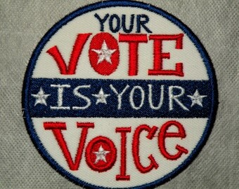 Your Vote is Your Voice Iron on Patch