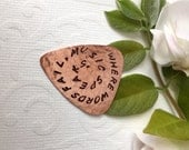 WHERE WORDS FAIL Music Speaks - Copper Guitar Pick - Functional Gift - Handmade Pick - Useable Pick - 22nd Anniversary, Musician Thank You