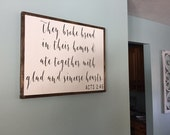 Acts 2:46 They Broke Bread in Their Homes and Ate Together with Glad and Sincere Hearts Distressed Framed Wood Sign