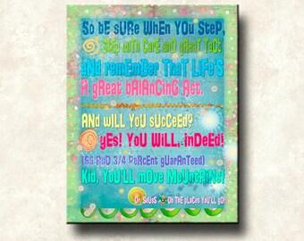 Dr Seuss 16x20 Gallery Wrapped Canvas - Graduation Life Print - Lifes a Great Balancing Act - Success Motivation