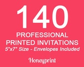 140 PRINTED INVITATIONS with Envelopes Included, Professional Press Printing