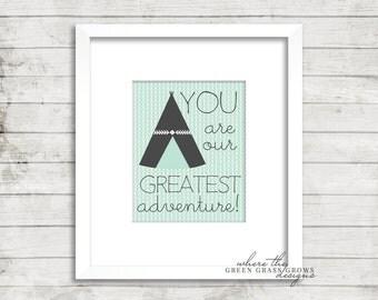 YOU are our GREATEST adventure 8x10 Print, Nursery Art Boy, Nursery Art, Wall Art, Baby Boy, Arrow Art, Tribal Art, Boy Bedroom Art,