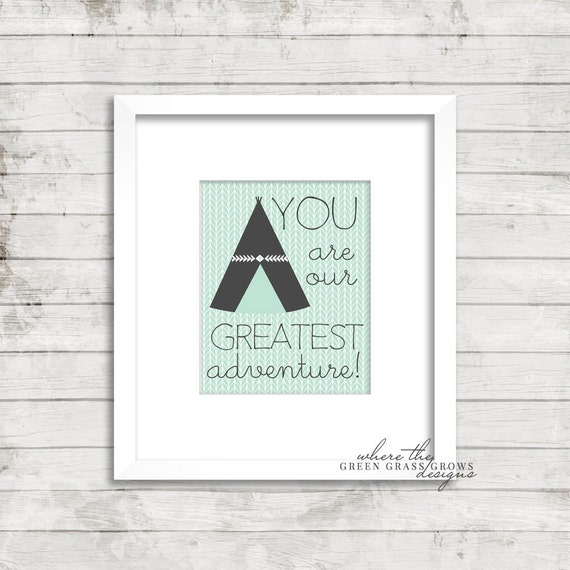 YOU are our GREATEST adventure 8x10 Print, Nursery Art Boy, Nursery Art, Wall Art, Baby Boy, Arrow Art, Tribal Art, Boy Bedroom Art,